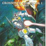 Gundam Crossover Notebook I Since UC 0079